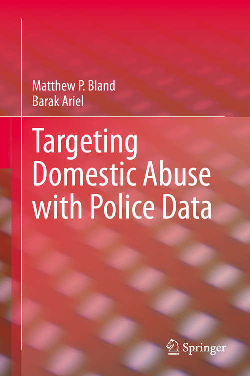 Targeting Domestic Abuse with Police Data