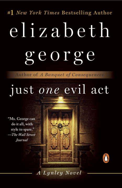 Just One Evil Act: A Lynley Novel (A\lynley Novel Ser.)