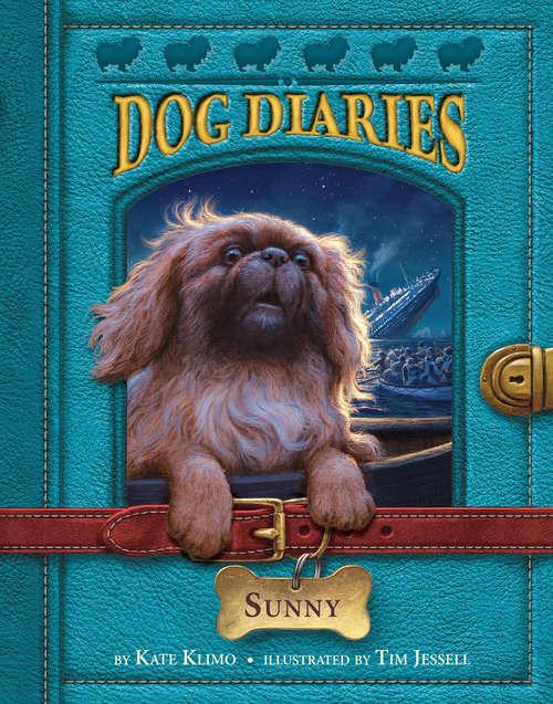 Dog Diaries #14: Sunny (Dog Diaries #14)