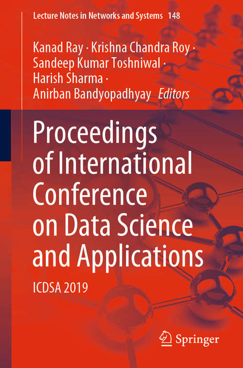 Proceedings of International Conference on Data Science and Applications: ICDSA 2019 (Lecture Notes in Networks and Systems #148)