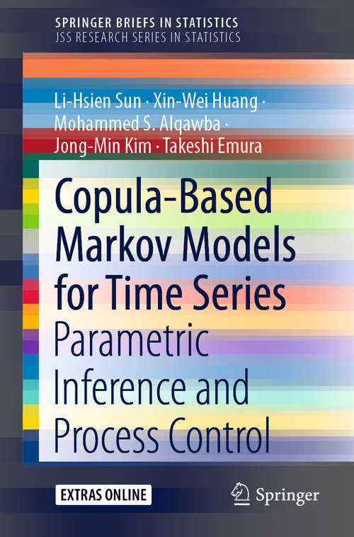 Copula-Based Markov Models for Time Series: Parametric Inference and Process Control (SpringerBriefs in Statistics)