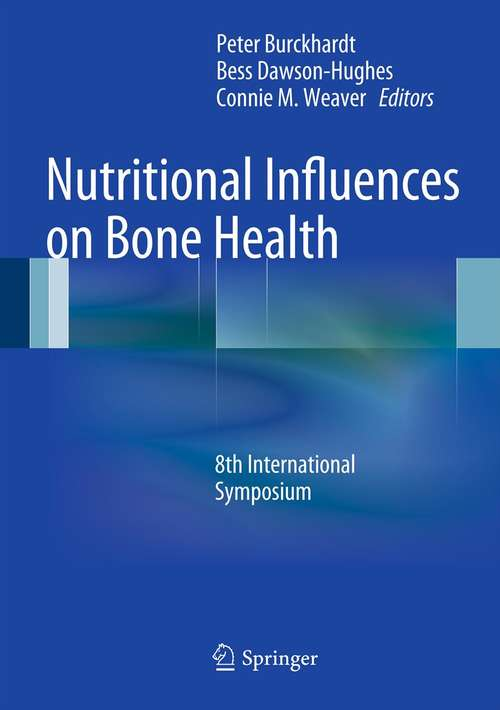 Nutritional Influences on Bone Health: 8th International Symposium