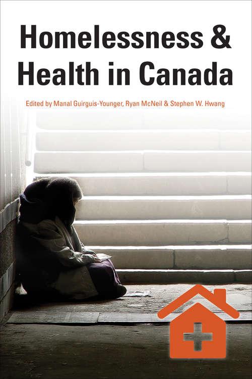 Homelessness & Health in Canada (Health & Society)