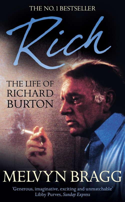 Rich: The Life Of Richard Burton Ebook
