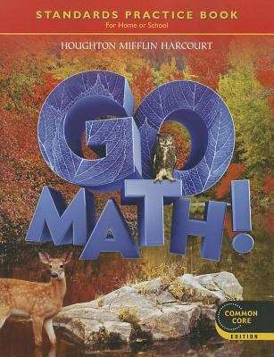 Go Math Grade 6 Standards Practice Book For Home Or School