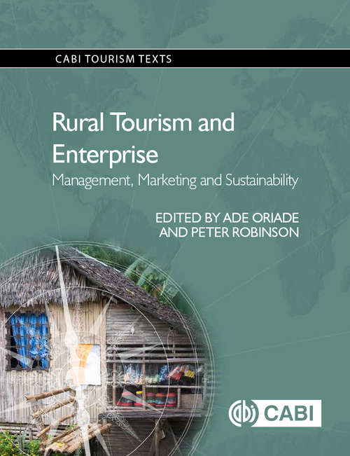 Rural Tourism and Enterprise: Management, Marketing and Sustainability (CABI Tourism Texts)