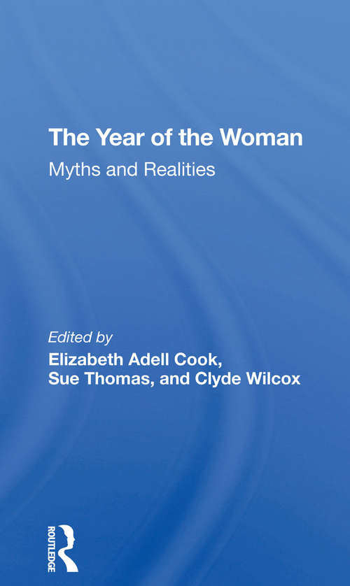 The Year Of The Woman: Myths And Realities
