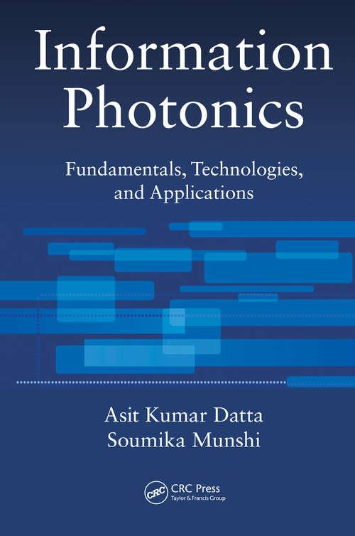 Information Photonics: Fundamentals, Technologies, and Applications