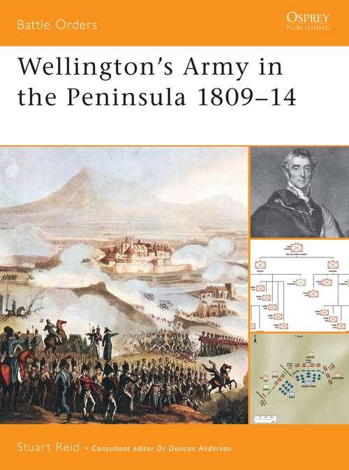 Wellington's Army in the Peninsula 1809-14