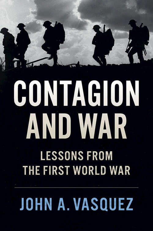 Contagion and War: Lessons from the First World War