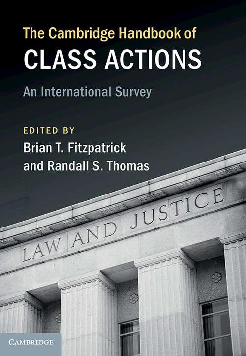 The Cambridge Handbook of Class Actions: An International Survey (Cambridge Law Handbooks)