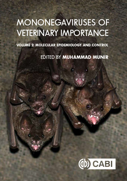 Mononegaviruses of Veterinary Importance, Volume 2: Molecular Epidemiology and Control