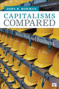 Capitalisms Compared: Welfare, Work, and Business