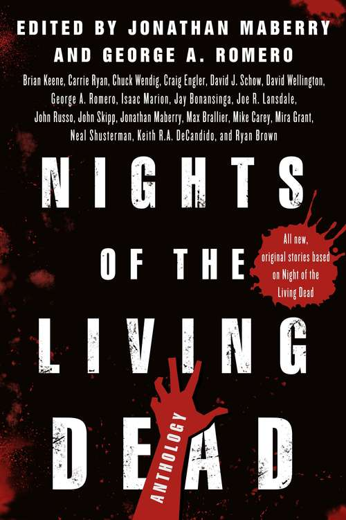Nights of the Living Dead: An Anthology