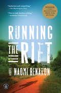 Running the Rift: A Novel (Playaway Adult Fiction Ser.)