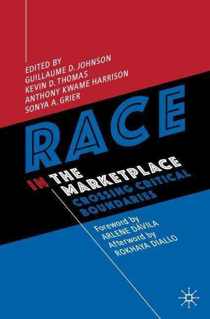 Race in the Marketplace: Crossing Critical Boundaries