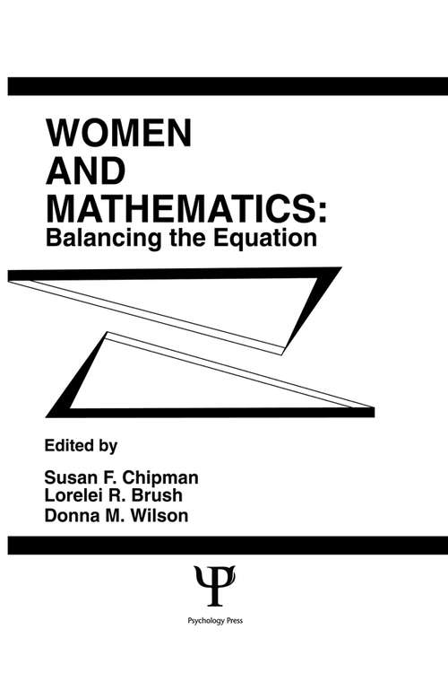 Women and Mathematics: Balancing the Equation (Psychology of Education and Instruction Series)