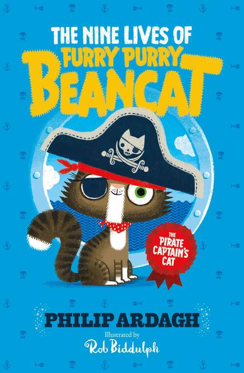 The Pirate Captain's Cat (The Nine Lives of Furry Purry Beancat #1)