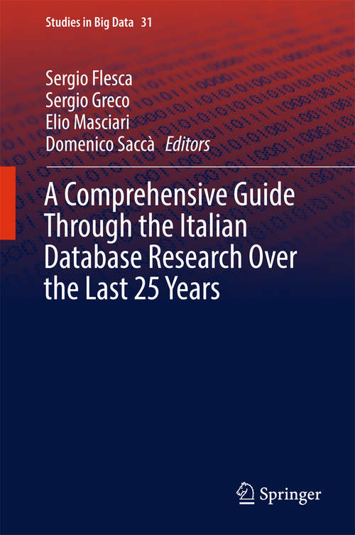 A Comprehensive Guide Through the Italian Database Research Over the Last 25 Years (Studies in Big Data #31)