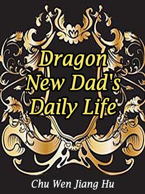 Dragon: Volume 4 (Volume 4 #4)