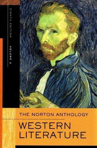 The Norton Anthology of Western Literature, Volume 2 (8th Edition)