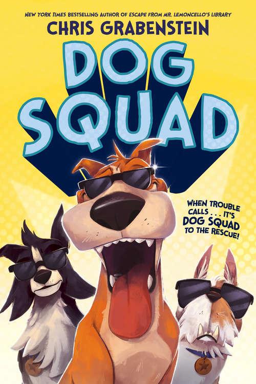 Dog Squad (Dog Squad #1)