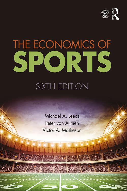 The Economics of Sports (The\addison-wesley Series In Economics)