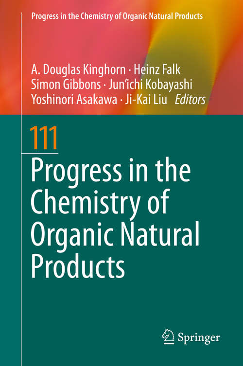 Progress in the Chemistry of Organic Natural Products 111 (Progress in the Chemistry of Organic Natural Products #111)