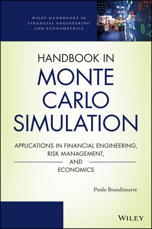 Handbook in Monte Carlo Simulation