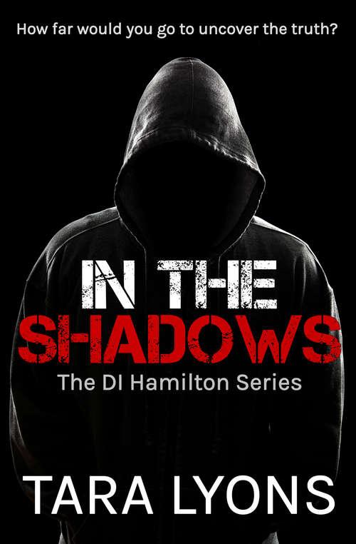 In the Shadows (DI Hamilton Series #1)