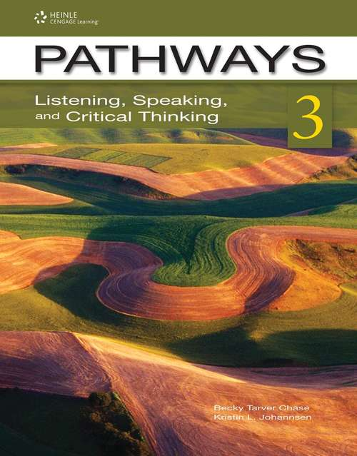 Pathways: Listening, Speaking, and Critical Thinking 3