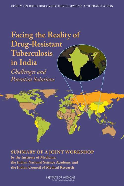 Facing the Reality of Drug-Resistant Tuberculosis