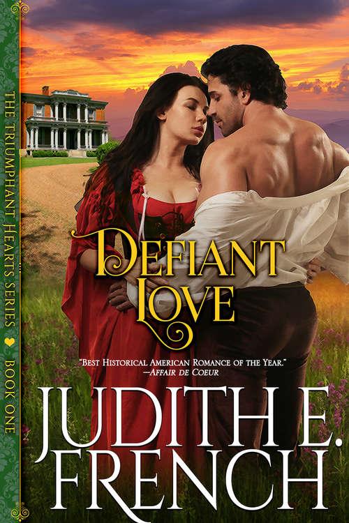 Defiant Love (The Triumphant Hearts Series #1)