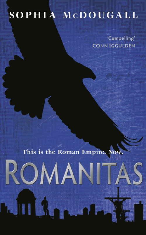 Romanitas: Volume I (Romanitas)
