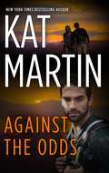 Against the Odds (The Raines of Wind Canyon #7)