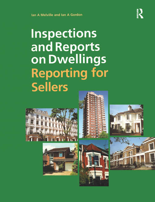 Inspections and Reports on Dwellings: Reporting for Sellers
