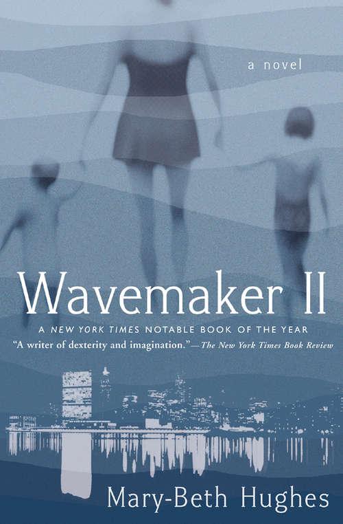 Wavemaker II: A Novel (Books That Changed the World)