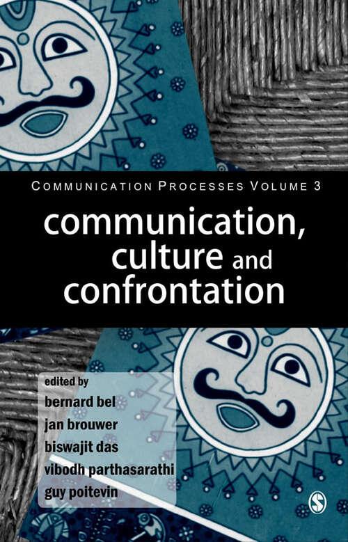 Communication, Culture and Confrontation (Communication Processes)