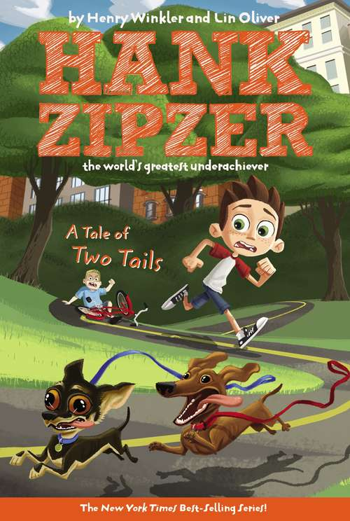 A Tale of Two Tails (Hank Zipzer, the World's Greatest Underachiever #15)