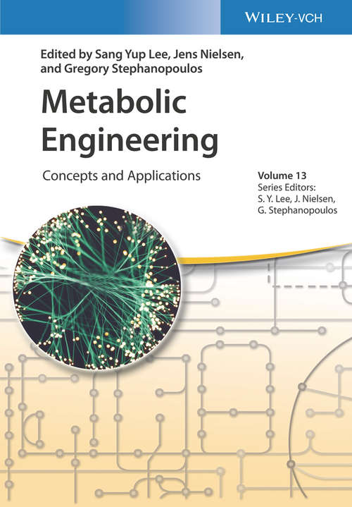 Metabolic Engineering: Concepts and Applications (Advanced Biotechnology)