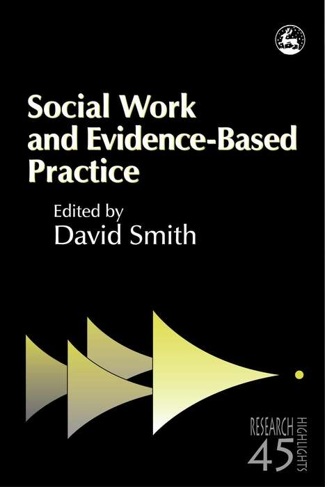 Social Work and Evidence-Based Practice