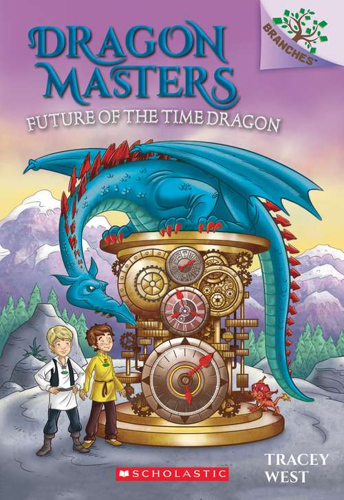 Future Of The Time Dragon (Dragon Masters Series #15)