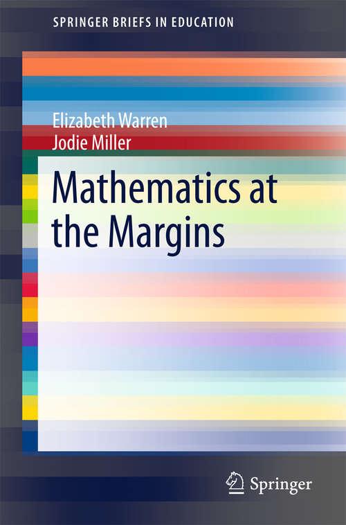 Mathematics at the Margins