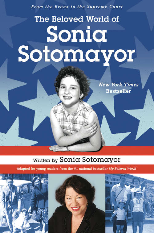 Collection sample book cover The Beloved World of Sonia Sotomayor by Justice Sonia Sotomayor