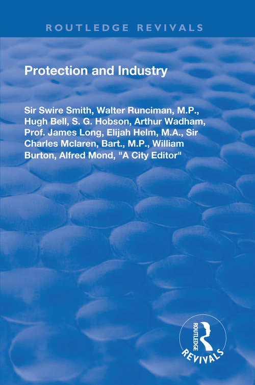 Protection and Industry (Routledge Revivals)