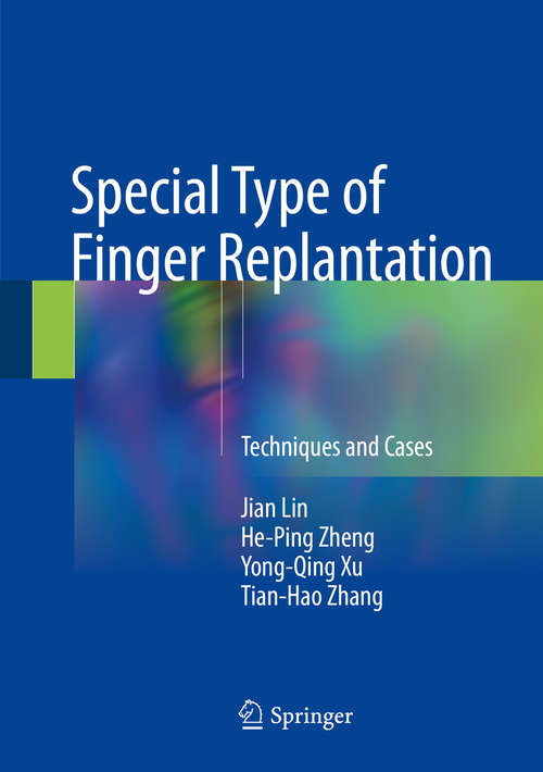 Special Type of Finger Replantation: Techniques and Cases