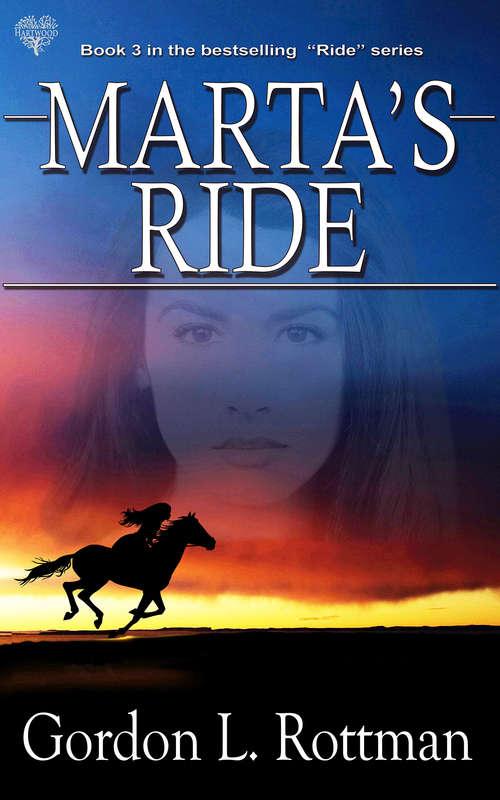 Marta's Ride (Ride #3)