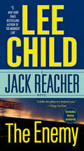 The Enemy: A Jack Reacher Novel (Jack Reacher #8)
