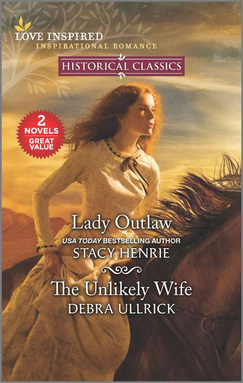 Lady Outlaw & The Unlikely Wife