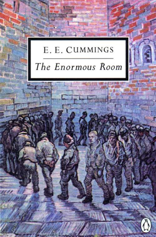The Enormous Room (Classic, 20th-Century, Penguin)